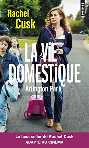 La Vie domestique. Arlington Park par Rachel Cusk