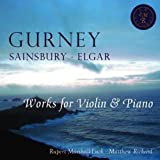 Works for Violin and Piano: Gurney, Sainsbury, Elgar