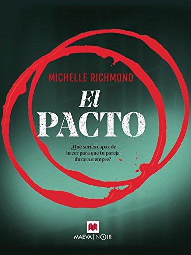 El pacto (MAEVA noir) por Michelle Richmond