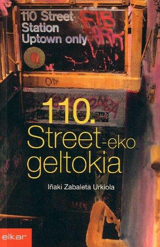 110. street-eko geltokia (Literatura) por Iñaki Zabaleta Urkiola