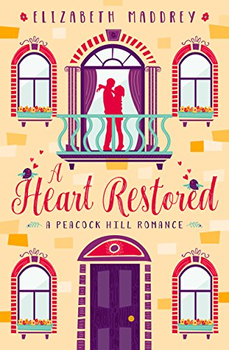 A Heart Restored (Peacock Hill Romance Book 1)