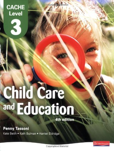 CACHE Level 3 Child Care and Education Student Book (CACHE: Child Care)