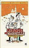 Les papés de Marseille, tome 1 : Peur bleue à Marseille par Véronique Delamarre Bellégo