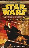 Star Wars - Dark Bane : La règle des deux par Karpyshyn