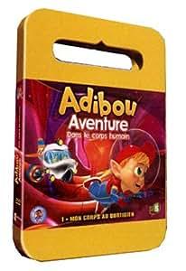 Adibou, aventure dans le corps humain, vol. 1 : mon corps au quotidien