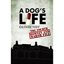 A Dog's Life (The Romney and Marsh Files Book 4)