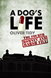 A Dog's Life (The Romney and Marsh Files Book 4) (English Edition)