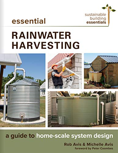 Essential Rainwater Harvesting (Sustainable Building Essentials Series) por Rob Avis