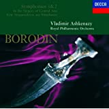 Borodin: In the Steppes of Central Asia; Symphonies Nos.1 & 2