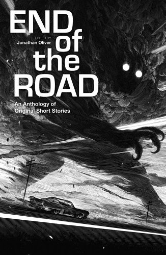 The End of the Road: An Anthology of Original Fiction by Lavie Tidhar (2013-11-26)