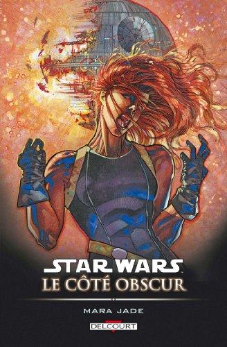 Star Wars - Le Côté obscur T06 : Mara Jade par Timothy Zahn