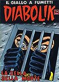 DIABOLIK (43): La cella della morte (Italian Edition)