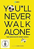You'll Never Walk Alone - Die Geschichte eines Songs (OmU)
