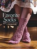 Favorite Socks: 25 Timeless Designs from Interweave