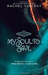 My Soul to Save (Soul Screamers Book 2) by Rachel Vincent (2009-12-29)