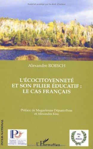 L'écocitoyenneté et son pilier éducatif : le cas français par Alexandre Roesch