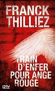 Train d'enfer pour Ange Rouge (Thriller t. 13