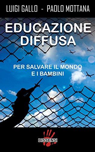 Educazione diffusa. Per salvare il mondo e i bambini