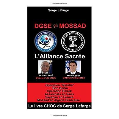 DGSe - MOSSAD: L'Alliance Sacrée