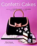 Best Cookies Cookbooks - The Confetti Cakes Cookbook: Cookies, Cakes, and Cupcakes Review