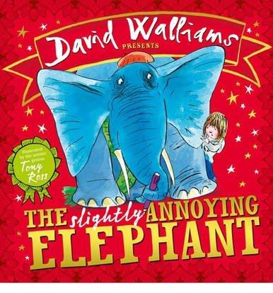 [(The Slightly Annoying Elephant)] [Author: David Walliams] published on (November, 2013)