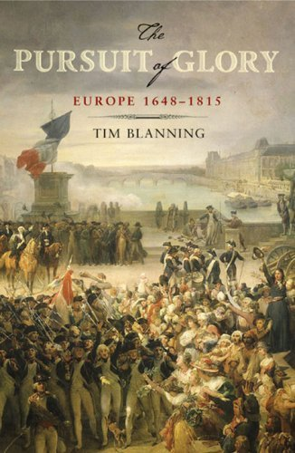 By Tim Blanning The Pursuit of Glory: Europe 1648-1815 (Penguin History of Europe) [Hardcover]