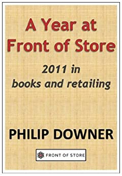 A Year at Front of Store (English Edition) di [Downer, Philip]