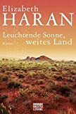 Image de Leuchtende Sonne, weites Land: Roman (Allgemeine Reihe. Bastei Lübbe Taschenbücher)