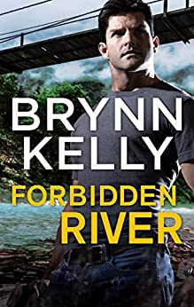 'Forbidden River (The Legionnaires)' by Brynn Kelly