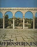 Auf den Spuren Jesu - Gerhard Kroll