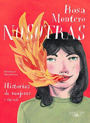 Nosotras. Historias de mujeres y algo más (FUERA COLECCION ALFAGUARA ADULTOS)