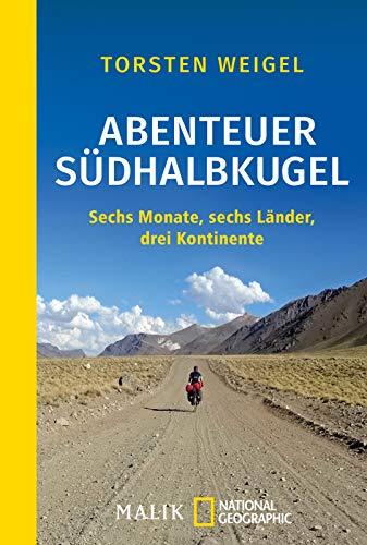 Buchseite und Rezensionen zu 'Abenteuer Südhalbkugel: Sechs Monate, sechs Länder, drei Kontinente' von Torsten Weigel