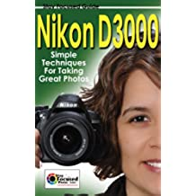 Nikon D3000 (Stay Focused Guides) (English Edition)