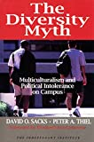 Diversity Myth: Multiculturalism and Political Intolerance on Campus