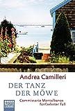 Der Tanz der Möwe: Commissario Montalbanos fünfzehnter Fall. Roman (Allgemeine Reihe. Bastei Lübbe Taschenbücher)