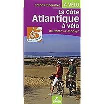 La-cote-atlantique-a-vlo-la-velodyssee-de-nantes-a-hendaye-Grands-itinraires--vlo