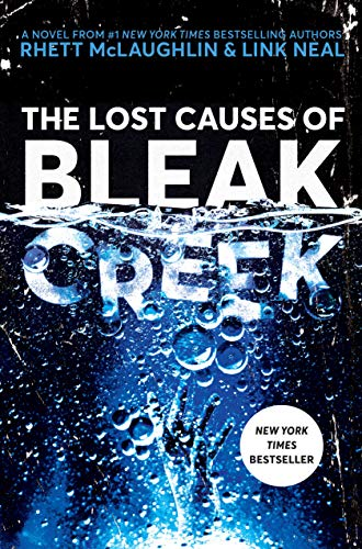 The Lost Causes of Bleak Creek: A Novel (English Edition)