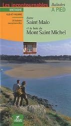 Entre Saint-Malo et la baie du Mont Saint-Michel : Balades à pied
