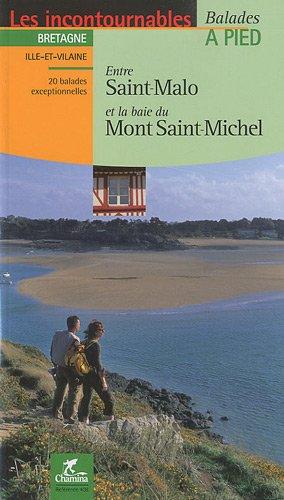 Entre Saint-Malo et la baie du Mont Saint-Michel : Balades  pied