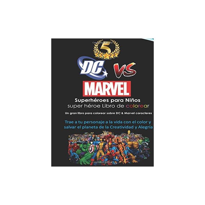 Dc Vs Marvel Superhéroes Para Niños Super Héroe Libro De Colorear Spiderman Batman Superman Iron Man Villains Captain America Wonder Woman