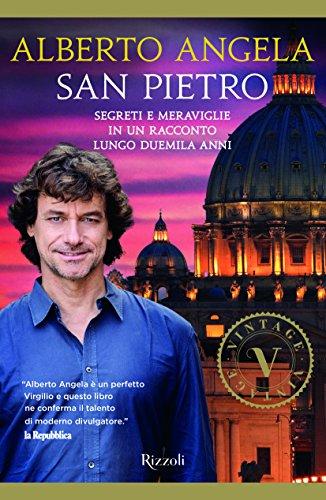 San Pietro. Segreti e meraviglie in un racconto lungo duemila anni. Ediz. a colori