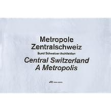 Metropole Zentralschweiz