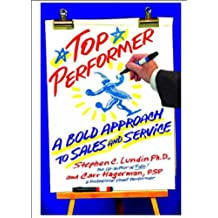 Top Performer: A Bold Approach to Sales and Service (English Edition)