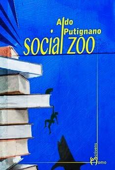 Social Zoo (Dieci) di [Putignano, Aldo]
