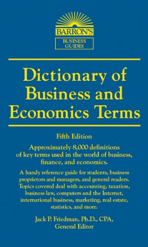 Dictionary of Business and Economic Terms (Barron's Business Dictionaries) (English Edition)
