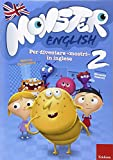 Monster english. Per diventare «mostri» in inglese. Con adesivi: 2