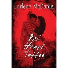 Red Heart Tattoo (Lurlene McDaniel) by Lurlene McDaniel (2012-07-24)
