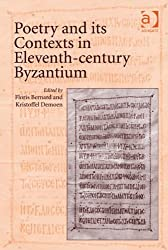Poetry and its Contexts in Eleventh-century Byzantium