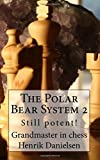 Still Potent!: Volume 2 (Polar Bear System)