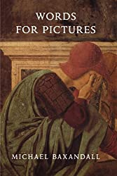 Words for Pictures: Seven Papers on Renaissance Art and Criticism